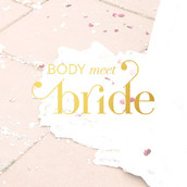 Body meet Bride