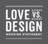 Love vs. Design